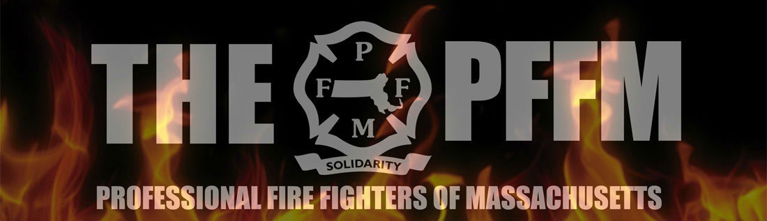 Professional Fire Fighters Of Massachusetts Pffm